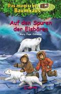 Das magische Baumhaus 12. Auf den Spuren der Eisbären