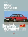 So wird's gemacht, BMW 5er Reihe 90 - 218 PS. Diesel 86/115 PS. (9/72 bis 8/87)