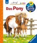 Das Pony (Wieso? Weshalb? Warum? junior, Band ...