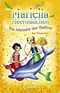 Mariella Meermädchen - Die Melodie der Delfin ...