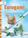 Eurogami: Geldgeschenke
