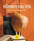 Hühner halten: Das Rundum-Sorglos-Paket (GU T ...