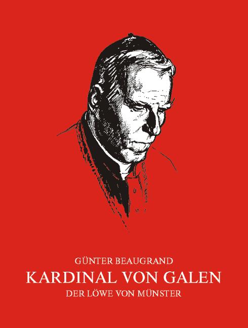 Kardinal-von-Galen-Guenter-Beaugrand-9783870230715
