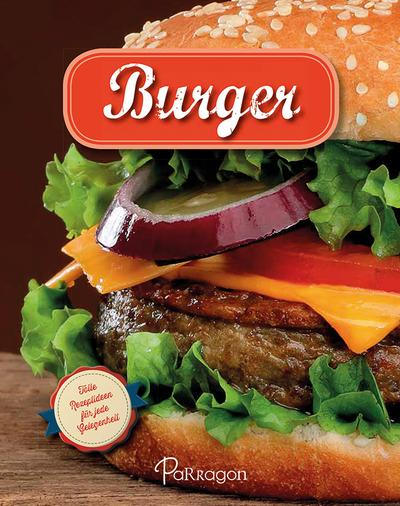 burger-tolle-rezeptideen-fur-jede-gelegenheit, 4.56 EUR @ regalfrei-de
