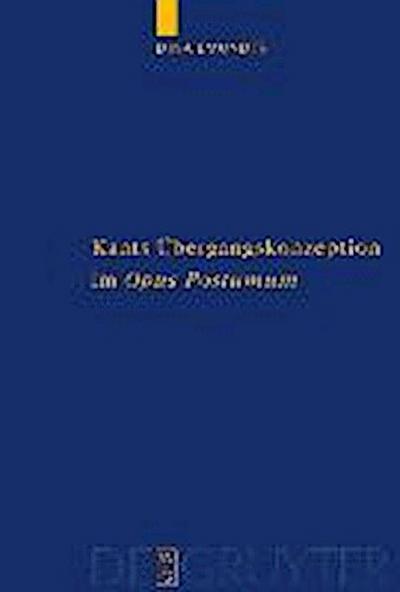 Kants Ubergangskonzeption im Opus postumum