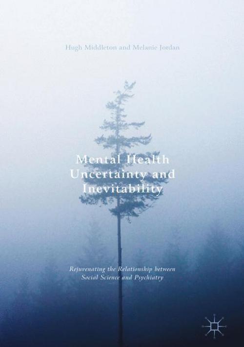 Mental-Health-Uncertainty-and-Inevitability-Hugh-Middleton