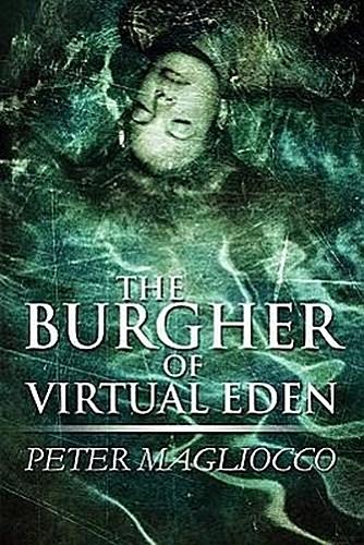 The-Burgher-of-Virtual-Eden