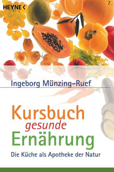 kursbuch-gesunde-ernahrung-die-kuche-als-apotheke-der-natur