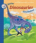 Kleine Dinosauriergeschichten zum Vorlesen (K ...