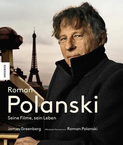 Roman Polanski  Seine Filme, sein Leben     250 farb. abb. -