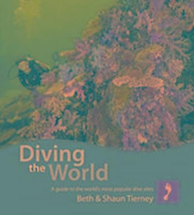diving-the-world-footprint-diving-the-world-a-guide-to-the-world-s-coral-seas-
