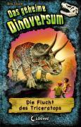Das geheime Dinoversum - Die Flucht des Trice ...
