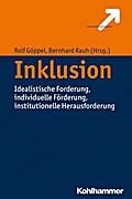 Inklusion: Idealistische Forderung Individuelle Förderung Institutionelle Herausforderung