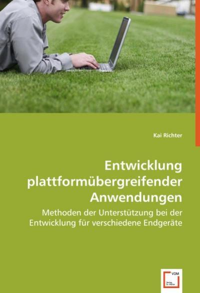 entwicklung-plattformubergreifender-anwendungen-methoden-der-unterstutzung-bei-der-entwicklung-fur-