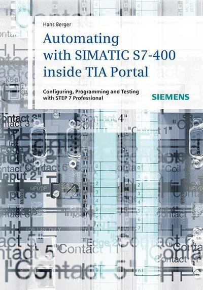 automating-with-simatic-s7-400-inside-tia-portal-configuring-programming-and-testing-with-step-7-p