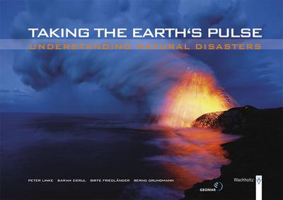 taking-the-earth-s-pulse-understanding-natural-disasters