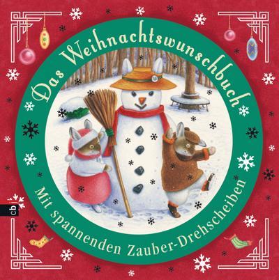 Das Weihnachtswunschbuch: Mit spannenden Zauber-Drehscheiben