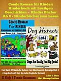Comic Roman für Kinder: Kinderbuch mit Lustig ...