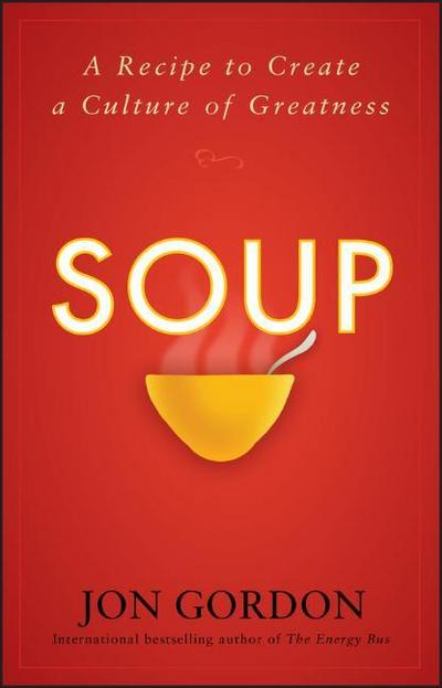 soup-a-recipe-to-nourish-your-team-and-culture