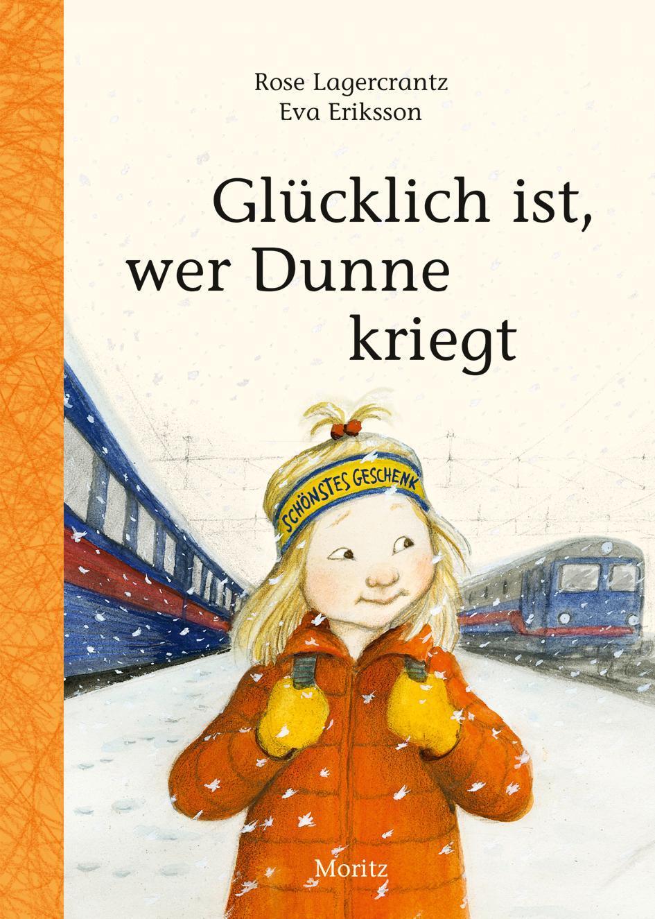 Rose-Lagercrantz-Gluecklich-ist-wer-Dunne-kriegt-9783895653698