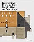 Geschichte der Rekonstruktion - Konstruktion  ...