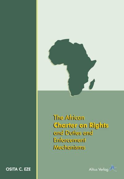 the-african-charter-on-rights-and-duties-and-enforcement-mechanisms