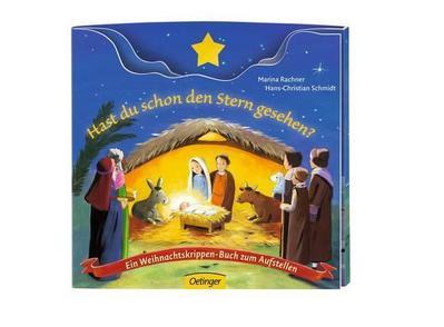 Hast du schon den Stern gesehen?: Ein Weihnachtskrippen-Buch zum Aufstellen