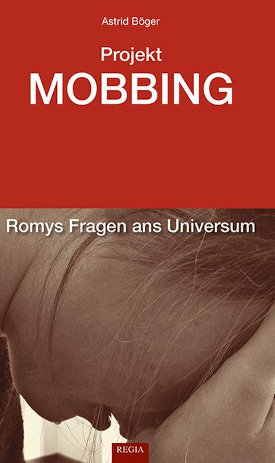 projekt-mobbing-romys-fragen-ans-universum