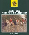 Pferde unter dem Doppeladler: Das Pferd als K ...