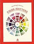 Color Matters: Branding & Identity