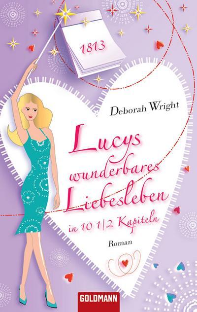 lucys-wunderbares-liebesleben-in-10-1-2-kapiteln-roman