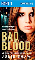 Bad Blood: Part 1 of 3 (Tales of the Notoriou ...