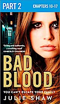 Bad Blood: Part 2 of 3 (Tales of the Notoriou ...