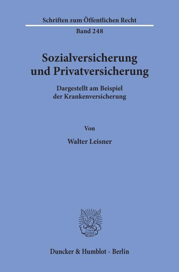 Sozialversicherung-und-Privatversicherung-Walter-Leisner