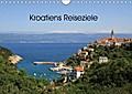 Kroatiens Reiseziele (Wandkalender 2019 DIN A4 quer)