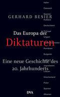 Das Europa der Diktaturen: Eine neue Geschich ...