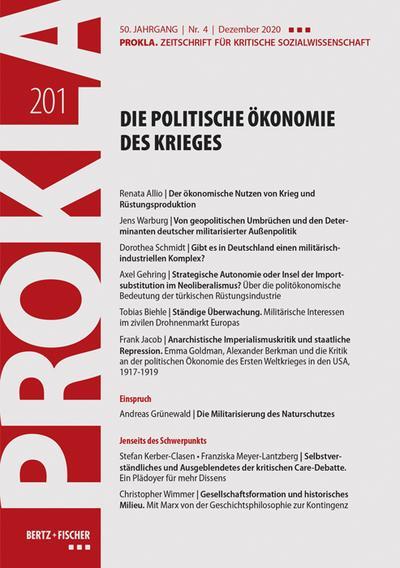 Die politische Ökonomie des Krieges: PROKLA 201 / 50. Jg., Heft 4, Dezember 2020 (PROKLA. Zeitschrift für kritische Sozialwissenschaft)