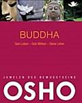 Juwelen des Bewusstseins: Buddha: Sein Leben  ...