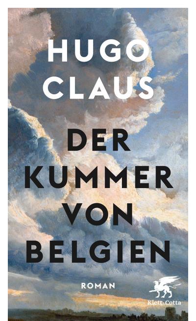 Der Kummer von Belgien: Roman