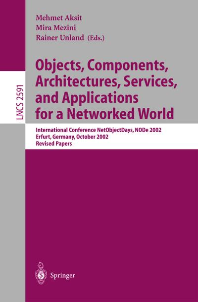 objects-components-architectures-services-and-applications-for-a-networked-world-international-