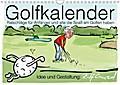 9783669307642 - Ralf Conrad: Golfkalender für Anfänger und alle die Spaß am Golfen haben (Wandkalender 2018 DIN A4 quer) Dieser erfolgreiche Kalender wurde dieses Jahr mit gleichen Bildern und aktualisiertem Kalendarium wiederveröffentlicht. - Karikaturen zum Thema Golf (Monatska - كتاب