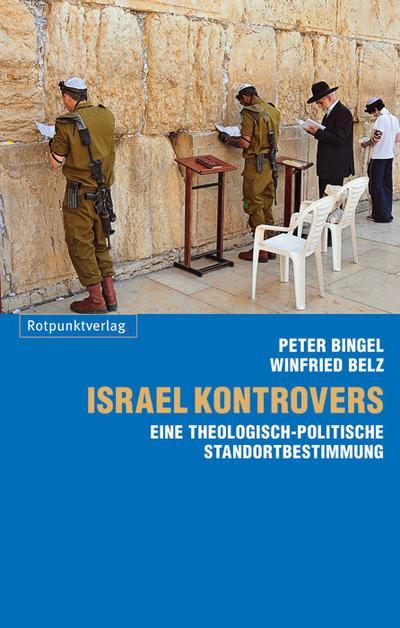 israel-kontrovers-eine-theologisch-politische-standortbestimmung