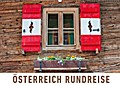 Österreich Rundreise (Wandkalender 2017 DIN A2 quer)