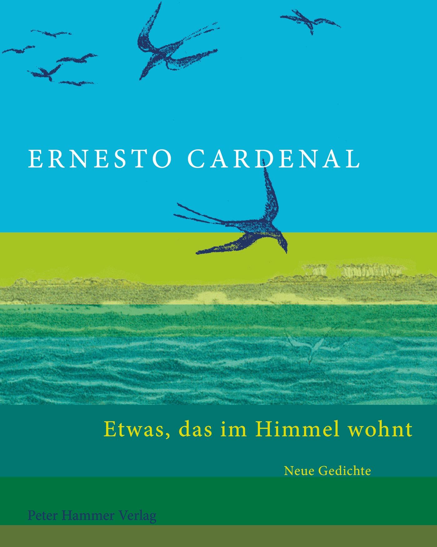 Etwas-das-im-Himmel-wohnt-Ernesto-Cardenal