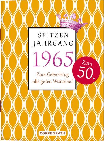 spitzenjahrgang-1965-zum-geburtstag-alle-guten-wunsche-, 3.24 EUR @ regalfrei-de