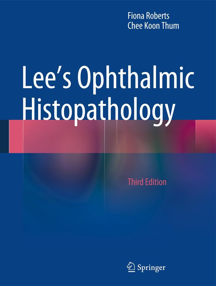 Lee-039-s-Ophthalmic-Histopathology-Fiona-Roberts
