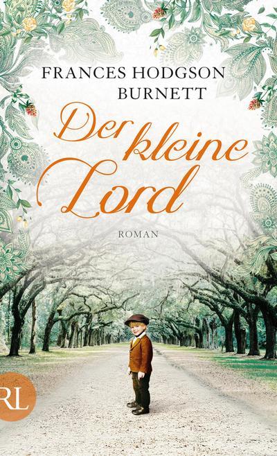 Der kleine Lord: Roman