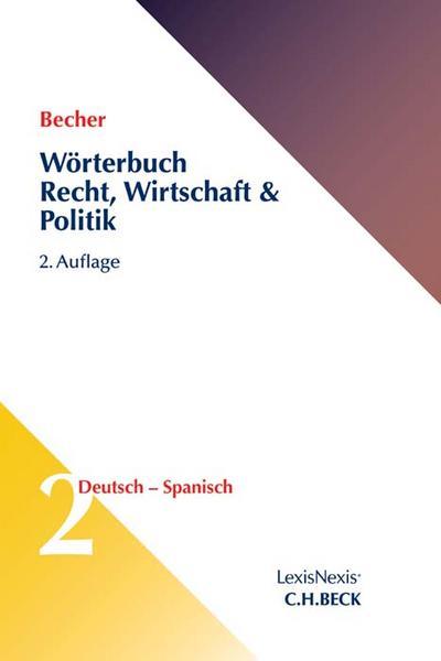 worterbuch-recht-wirtschaft-politik-band-2-deutsch-spanisch