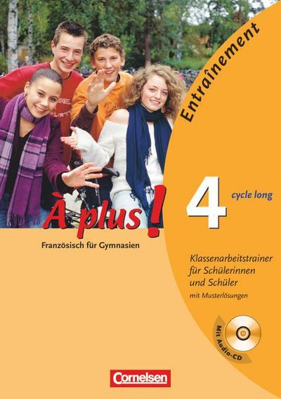 a-plus-ausgabe-2004-band-4-cycle-long-klassenarbeitstrainer-mit-losungsbeilage-und-cd
