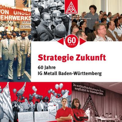 strategie-zukunft-60-jahre-ig-metall-baden-wurttemberg